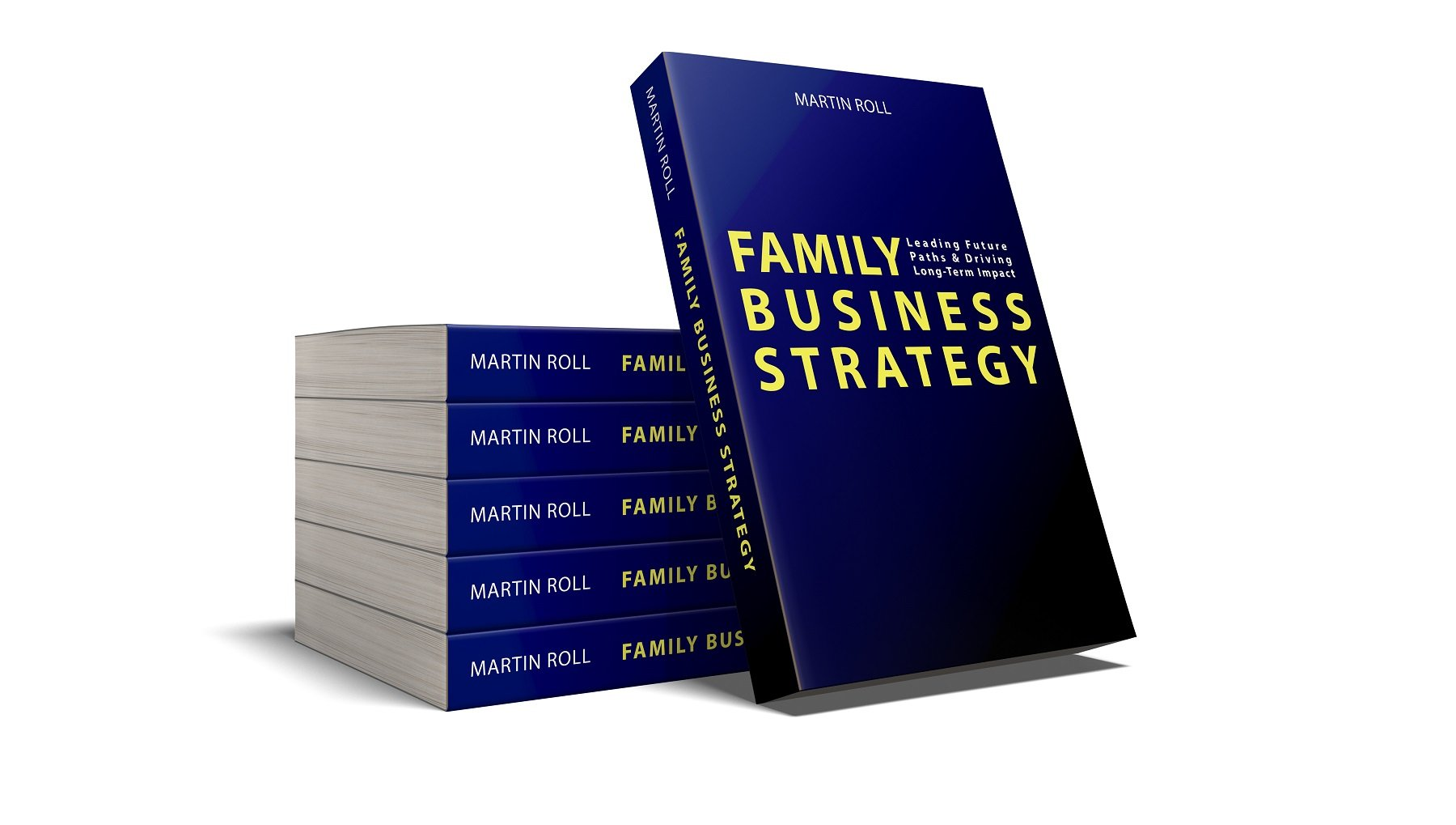 Martin Roll Will Publish New Management Book Family Business Strategy (2019)
